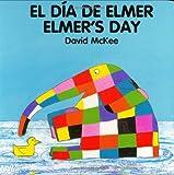 Elmer's Day, David McKee, 1840590653