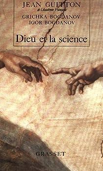 Dieu et la Science par Guitton