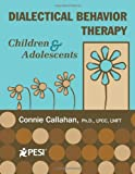 Dialectical Behavior Therapy: Children