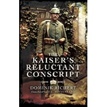 The Kaiser's Reluctant Conscript