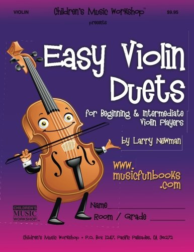 Easy Violin Duets: for Beginning and Intermediate Violin Players