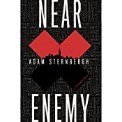 Near Enemy: A Spademan Novel | Adam Sternbergh