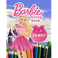 Barbie JUMBO Coloring Book: Coloring Book for Kids and Adults (Perfect for Children Ages 4-12)