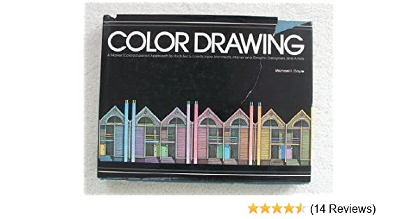Color Drawing A Markercolored Pencil Approach For