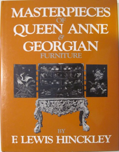 Masterpieces of Queen Anne and George (Washington Mews Books)