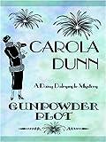 Gunpowder Plot, Carola Dunn, 0786292040
