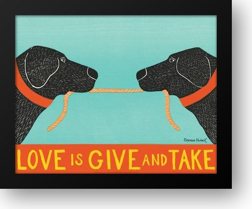 Love is Give & Take 32x26 Framed Art Print by Huneck