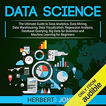 Amazon.com: Data Science: The Ultimate Guide to Data ...