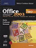 Microsoft Office 2003 : Advanced Concepts and Techniques, Cashman, Thomas J. and Vermaat, Misty E., 061920026X