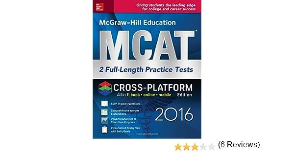 Mcgraw hill education mcat 2 full length practice tests 2016 mcgraw hill education mcat 2 full length practice tests 2016 cross platform edition 9781259583810 medicine health science books amazon fandeluxe Gallery