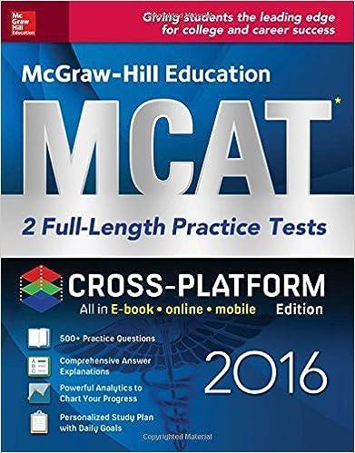 Mcgraw hill education mcat 2 full length practice tests 2016 mcgraw hill education mcat 2 full length practice tests 2016 cross platform edition 2nd edition fandeluxe Gallery