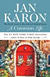 A Common Life: The Sixth Book in the Mitford Years Series
