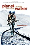 img - for Planetwalker: 22 Years of Walking. 17 Years of Silence. book / textbook / text book