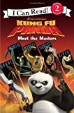 Kung Fu Panda: Meet the Masters (I Can Read Book 2)