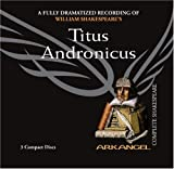 img - for Titus Andronicus (Arkangel Complete Shakespeare) book / textbook / text book