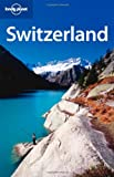 Lonely Planet Switzerland (Country Travel Guide)