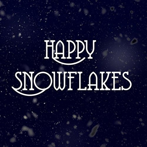 Happy Snowflakes
