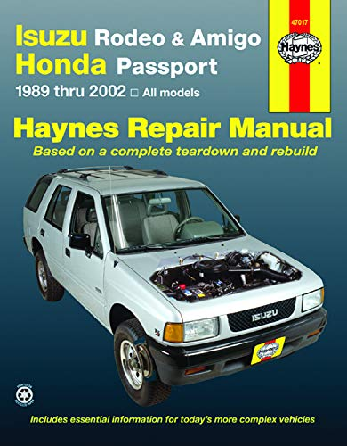 Isuzu Rodeo, Amigo, & Honda Passport covering Isuzu Rodeo (91-02), Isuzu Amigo (89-94), Isuzu Amigo (98-02), Honda Passport (95-02) Haynes Repair Manual (Haynes Repair Manuals) (91 92 93 94 Car)