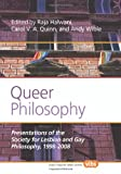Queer Philosophy : Presentations of the Society for Lesbian and Gay Philosophy, 1998-2008, , 9042035609