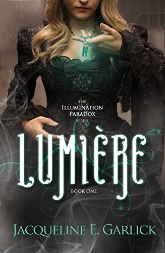 Lumière (The Illumination Paradox Book 1) cover