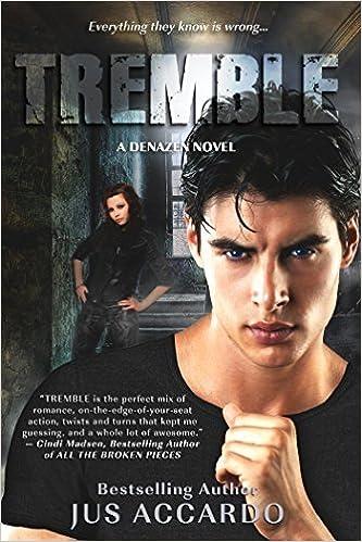 Tremble (Denazen) by Accardo, Jus (2013)