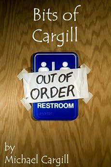 Bits of Cargill by [Cargill, Michael]