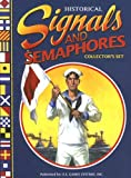 Historical Signals and Semaphores Collector's Set, Lynn Araujo, 1572815639