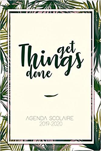 2019 - 2020 Agenda Scolaire: Get Things Done | Agenda ...