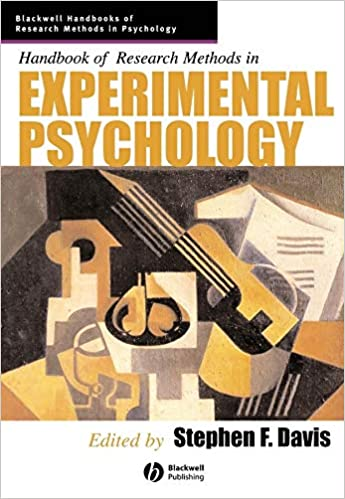 h andbook of research methods in experimental psychology davis stephen f