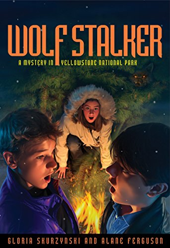 Mysteries in Our National Parks: Wolf Stalker: A Mystery in Yellowstone National (National Park Series)