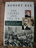 The Laurel and the Ivy: The Story of Charles Stewart Parnell and Irish Nationalism