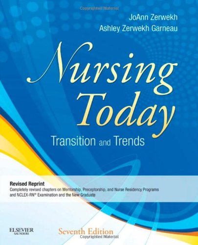 Nursing Today - Revised Reprint: Transitions and Trends (Nursing Today: Transition & Trends (Zerwekh))