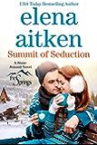 Summit of Seduction: Stone Summit Trilogy