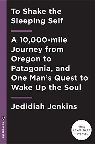Amazon to shake the sleeping self a 10000 mile journey from to shake the sleeping self a 10000 mile journey from oregon to patagonia fandeluxe Gallery