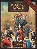 Rise of Rome, Richard Bodley-Scott, 1846033446