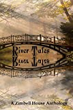 img - for River Tales: A Zimbell House Anthology book / textbook / text book