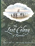 Front cover for the book The Lost Colony Of Roanoke by Jean Fritz