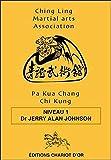 Pa Kua Chang Chi Kung - Niveau 1