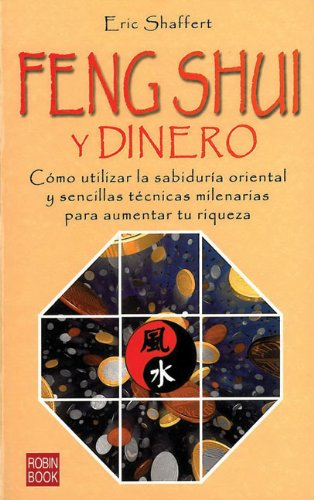 Feng Shui Y Su Dinero  Feng Shui and Your Money (Alternativas Salud Natural) (Spanish Edition)