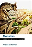 Monsters: A Bedford Spotlight Reader by Andrew J. Hoffman (2015-10-23)