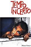img - for Tempo Incerto (Portuguese Edition) book / textbook / text book