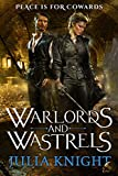 Warlords and Wastrels (The Duelists Trilogy Book 3)