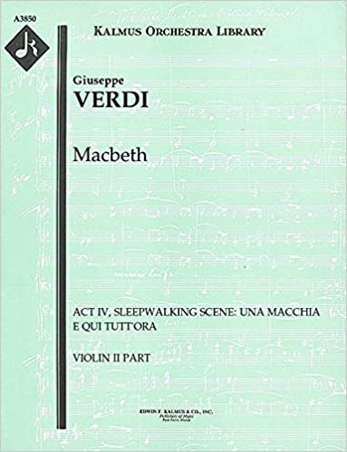 Téléchargement gratuit de livres électroniques Macbeth (Act IV, Sleepwalking Scene: Una macchia e qui tutt'ora): Violin II part (Qty 7) [A3850] in French MOBI