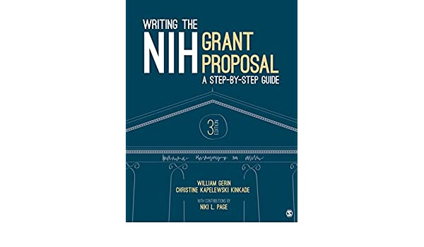 Writing the NIH Grant Proposal: A Step-by-Step Guide - Kindle