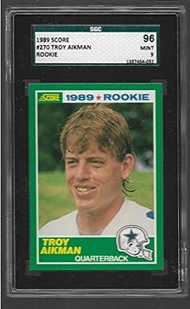 Amazoncom 1989 Score Troy Aikman Rookie 270 Sgc 969