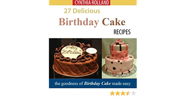 Excellent 27 Delicious Birthday Cake Recipes Kindle Edition By Cynthia Funny Birthday Cards Online Alyptdamsfinfo