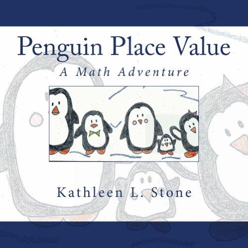 Penguin Place Value: A Math Adventure -