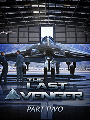 The Last Avenger Part Two