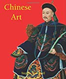Chinese Art, Stephan W. Bushell, 1844845591