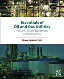 vaporizer tower - Essentials of Oil and Gas Utilities: Process Design, Equipment, and Operations
